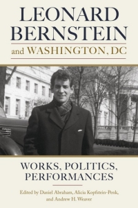 Leonard Bernstein and Washington, DC Book Cover Image