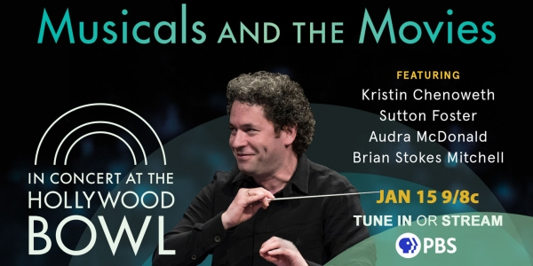 In Concert at the Hollywood Bowl Tune in January 15 9/8c on PBS